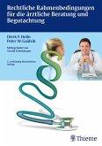 Rechtliche Rahmenbedingungen für die ärztliche Beratung und Begutachtung (eBook, ePUB)