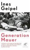 Generation Mauer. Ein Porträt (eBook, ePUB)