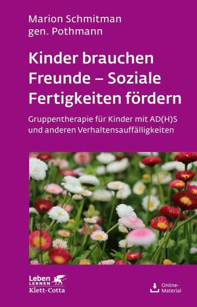 Kinder brauchen Freunde - Soziale Fertigkeiten fördern (eBook, PDF ...