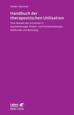 Handbuch der therapeutischen Utilisation (eBook, PDF) - Hammel, Stefan