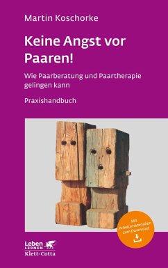 Keine Angst vor Paaren! (eBook, PDF) - Koschorke, Martin