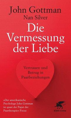Die Vermessung der Liebe (eBook, ePUB) - Gottman, John; Silver, Nan