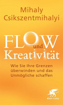 FLOW und Kreativität (eBook, ePUB) - Csikszentmihalyi, Mihaly