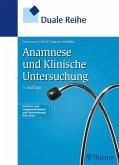 Duale Reihe Anamnese und Klinische Untersuchung (eBook, PDF)