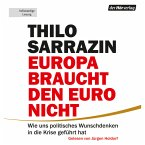 Europa braucht den Euro nicht (MP3-Download)