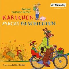 Karlchen macht Geschichten (MP3-Download) - Berner, Rotraut Susanne
