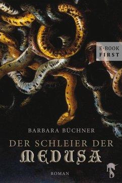 Der Schleier der Medusa (eBook, ePUB) - Büchner, Barbara