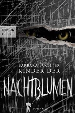 Kinder der Nachtblumen (eBook, ePUB) - Büchner, Barbara
