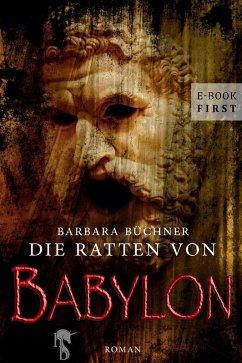 Die Ratten von Babylon (eBook, ePUB) - Büchner, Barbara