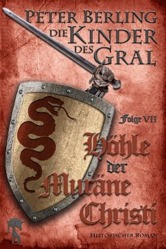 Höhle der Muräne Christi (eBook, ePUB) - Berling, Peter