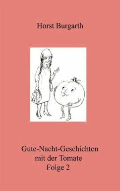 Gute-Nacht-Geschichten mit der Tomate Folge 2