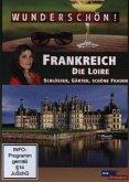 Wunderschön! - Frankreich: Die Loire
