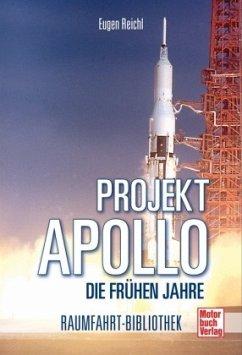 Projekt Apollo - Die frühen Jahre - Reichl, Eugen