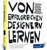 Von erfolgreichen Designern lernen