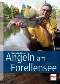 Angeln am Forellensee - Kahlstadt, Michael