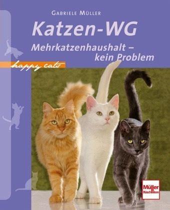 Katzen-WG - Müller, Gabriele
