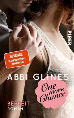 One more Chance - Befreit / Rosemary Beach Bd.8 - Glines, Abbi