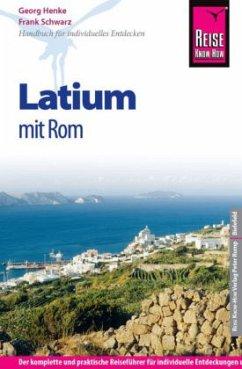 Reise Know-How Latium mit Rom - Henke, Georg; Schwarz, Frank