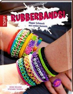 Rubberbands! - Roland, Heike; Thomas, Stefanie