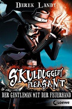 Der Gentleman mit der Feuerhand / Skulduggery Pleasant Bd.1 (eBook, ePUB) - Landy, Derek