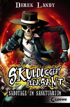 Sabotage im Sanktuarium / Skulduggery Pleasant Bd.4 (eBook, ePUB) - Landy, Derek