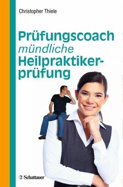 Prüfungscoach mündliche Heilpraktikerprüfung - Thiele, Christopher