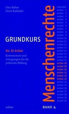 Grundkurs Menschenrechte - Band 4: Artikel 18-23 - Böhm, Otto; Katheder, Doris