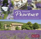 Sehnsucht Provence - Mein immer währender Geburtstagskalender