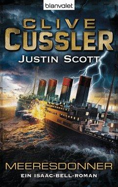 Meeresdonner / Isaac Bell Bd.5 (eBook, ePUB) - Cussler, Clive; Scott, Justin