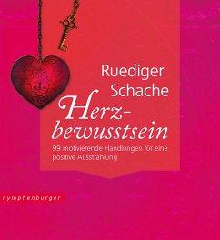 Herzbewusstsein (eBook, ePUB) - Schache, Ruediger