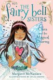 The Fairy Bell Sisters #4: Clara and the Magical Charms (eBook, ePUB)