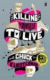 Killing Yourself to Live (eBook, ePUB)