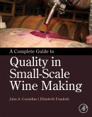 A Complete Guide to Quality in Small-Scale Wine Making (eBook, ePUB)