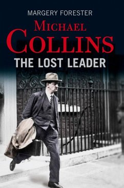 Michael Collins: The Lost Leader (eBook, ePUB) - Forester, Margery