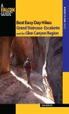 Best Easy Day Hikes Grand Staircase--Escalante and the Glen Canyon Region (eBook, ePUB)