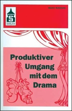 Produktiver Umgang mit dem Drama