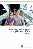 Reducing Stereotypes through Intercultural Contact
