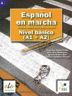 Español en marcha - Nivel básico. Arbeitsbuch
