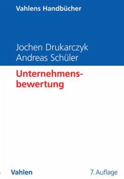 Unternehmensbewertung - Drukarczyk, Jochen; Schüler, Andreas