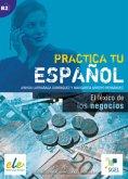 Practica tu español: El léxico de los negocios
