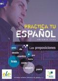 Practica tu español: Las preposiciones