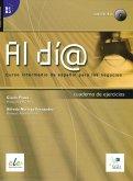 Al día - Nivel intermedio. Arbeitsbuch mit Audio-CD