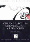 Nivel intermedio / Curso de lectura, conversación y redacción