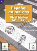 Español en marcha - Nivel básico. Kursbuch mit 2 Audio-CDs