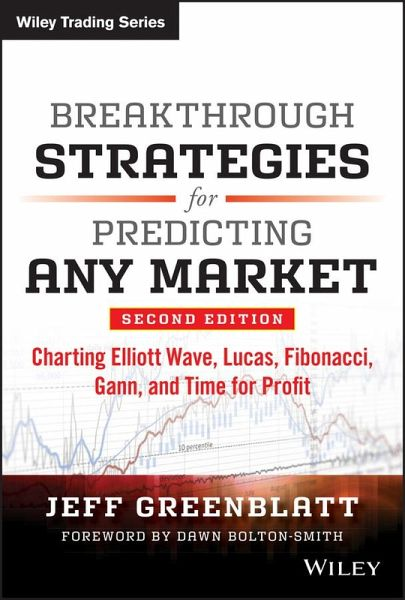 Breakthrough Strategies for Predicting Any Market (eBook, PDF)