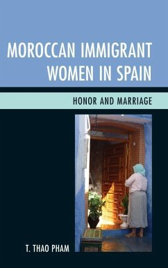 Moroccan Immigrant Women in Spain (eBook, ePUB) - Pham, T. Thao
