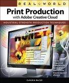 Real World Print Production with Adobe Creative Cloud (eBook, ePUB)