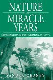 Nature of the Miracle Years (eBook, ePUB)