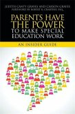 Parents Have the Power to Make Special Education Work (eBook, ePUB)