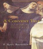 A Convent Tale (eBook, ePUB)